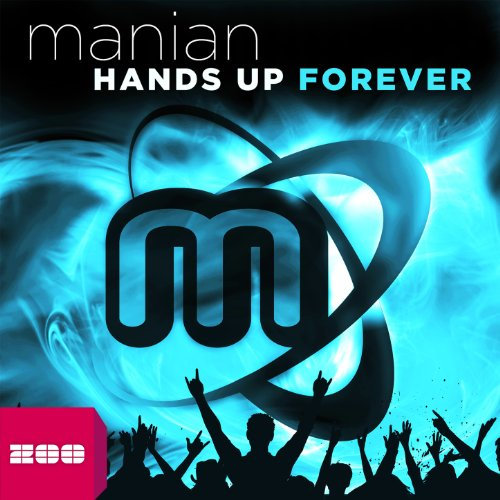 Hands Up Forever (The Album)