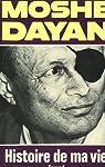 Histoire de ma vie par Dayan