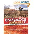 Crazy Sexy Cancer Tips (Crazy Sexy)