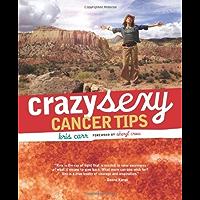 Crazy Sexy Cancer Tips (Crazy Sexy) (English Edition)