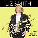 Natural Blonde: A Memoir | Liz Smith