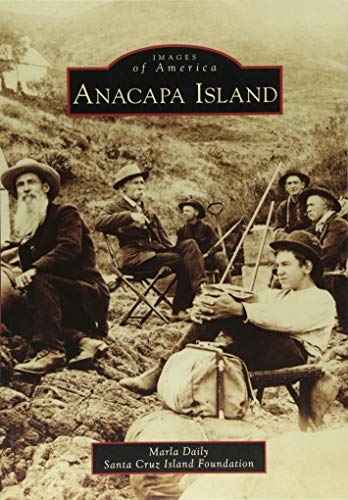 Cathedral Island - Anacapa Island (Images of America)