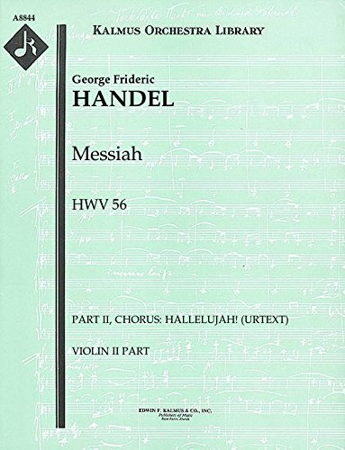 Messiah, HWV 56 (Part II, Chorus: Hallelujah! (urtext)): Violin II part (Qty 4) [A8844]