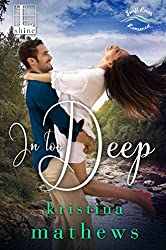 In Too Deep (A Swift River Romance)