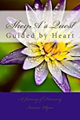 SheyA's Quest: Guided by Heart (Heart to Heart) (Volume 1) Paperback
