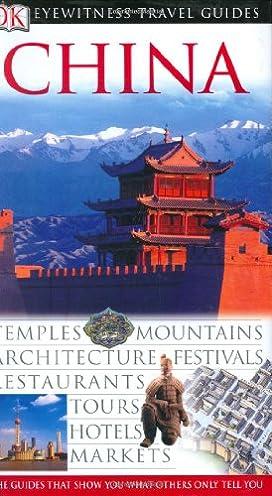 china eyewitness travel guides andrew stone simon lewis david rh amazon com booking travel china guide booking travel china guide