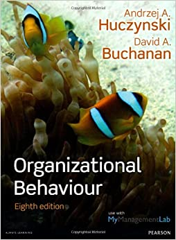 huczynski and buchanan 2013-7-25 buy organizational behaviour by andrzej a huczynski, david a buchanan from waterstones today click and collect from your local waterstones or get free uk delivery on orders over £20.