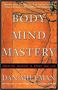 Book Body Mind Mastery: Training For Sport and Life