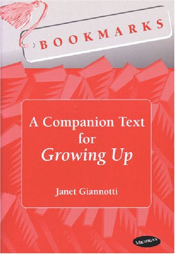 Bookmarks: A Companion Text for Growing Up (Theater: Theory/Text/Performance)