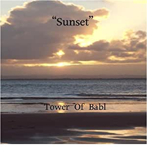 Sunset - Tower of Babl