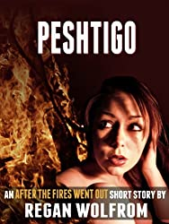 Peshtigo (After The Fires Went Out)