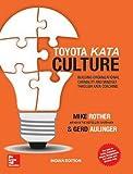 Toyota Kata Culture: Building Organizational Capability And Mindset Through Kata Coaching - cover