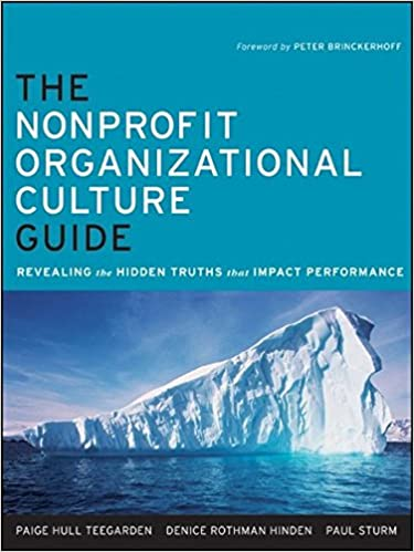 the-nonprofit-organizational-culture-guide-revealing-the-hidden-truths-that-impact-performance
