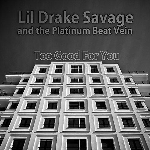 Too Good for You (Rap Club Instrumental Mix)