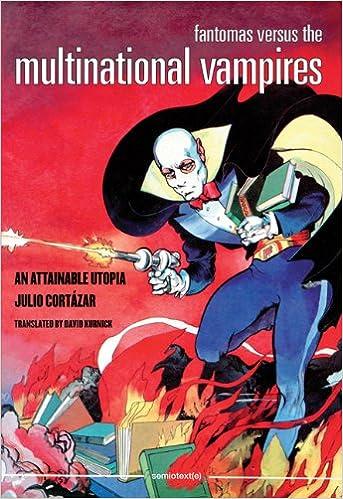 Fantomas Versus the Multinational Vampires Semiotext e / Native Agents: Amazon.es: Julio Cortazar: Libros en idiomas extranjeros