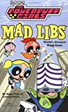 Powerpuff Girls Mad Libs, Roger Price and Leonard Stern, 0843177381
