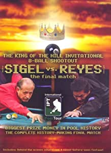 The King of the Hill Invitational 8-Ball Shootout Mike Sigel vs. Efren Reyes