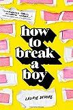 """""""How to Break a Boy"""" av Laurie Devore"""