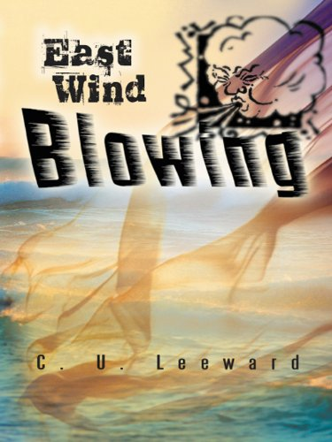 East Wind Blowing by [Leeward, C. U.]
