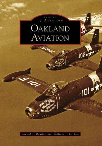 Oakland Aviation (CA) (Images of Aviation) ()