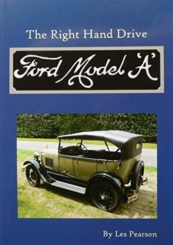Read Online The Right Hand Drive Ford Model 'A' pdf