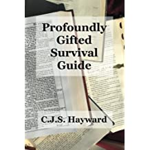 Profoundly Gifted Survival Guide (Major Works)