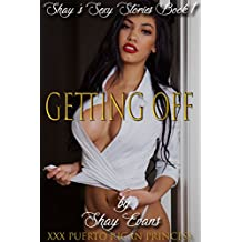 Getting Off: Shay's Sexy Stories Book 1