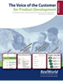 The Voice of the Customer for Product Development, 4th Edition: Your illustrated guide to obtaining, prioritizing and using customer requirements and creating winning
