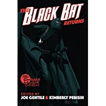 The Black Bat Returns