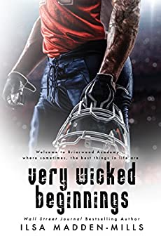 Very Wicked Beginnings (Briarwood Academy (1.5)) by [Madden-Mills, Ilsa]