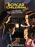 The Haunted Cabin Mystery (Boxcar Children (Pb))