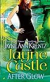 After Glow, Jayne Castle and Jayne Ann Krentz, 0515136948