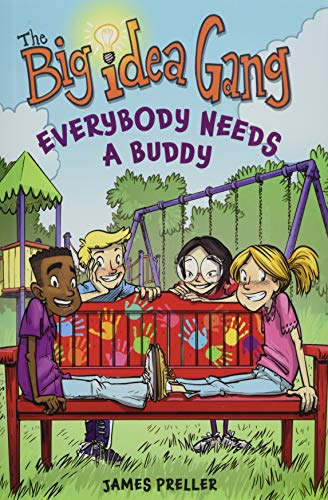 (Everybody Needs a Buddy (The Big Idea Gang))
