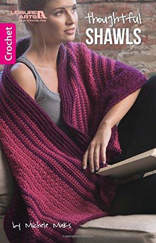 Thoughtful Shawls | Crochet | Leisure Arts (75620)