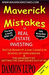 Maverick Mistakes in Real Estate Investing