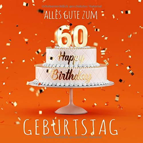 Geburtstagswunsche jager 60 geburtstag