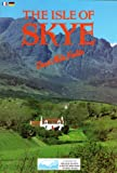 The Isle of Skye, Katherine Relton, 0711702861