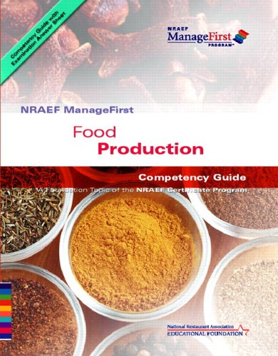 ManageFirst Food Production with Pencil/Paper Exam and Test Prep (Manage First Program)