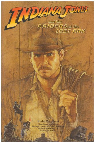 """ Indiana Jones and the Raiders of the Lost Ark "" : Novelisation (Indiana Jones)"