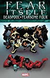 img - for Fear Itself: Deadpool/Fearsome Four book / textbook / text book