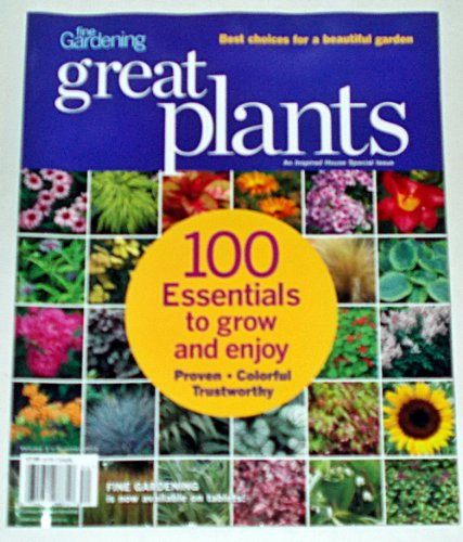 Fine Gardening Great Plants