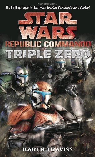 Star Wars: Republic Commando - Triple Zero - Book  of the Star Wars Legends