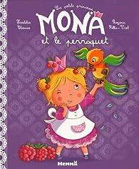 La petite princesse Mona et le perroquet par Laetitia Etienne