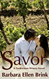Savor (The Fredrickson Winery Novels Book 3)