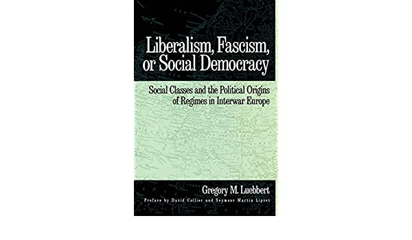 Fascism, Liberalism and Social Democracy in Central Europe