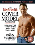 "The"" Men's Health"" Cover Model Workout: Body-Sculpting Secrets of the World's Top Fitness Model"