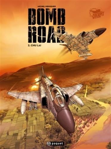 Bomb Road, Tome 2 : Chu Laï