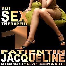 Der Sex-Therapeut 1: Patientin Jacqueline