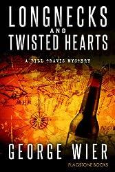 Longnecks & Twisted Hearts (The Bill Travis Mysteries Book 3) (English Edition)