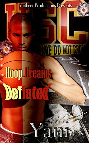 Book: Hoop Dreams Deflated by Yani